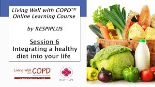 Session 6 : integrating a healthy diet into your life