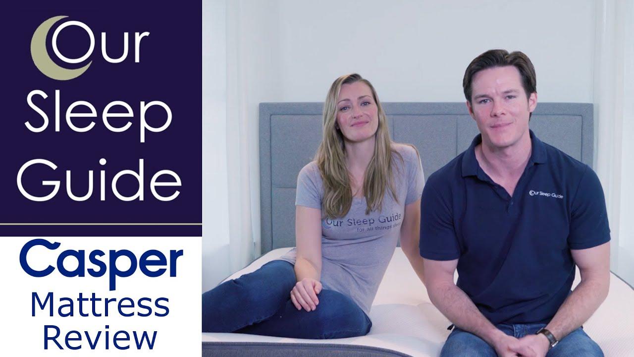casper mattress review 2017 - oursleepguide - youtube
