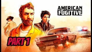 American Fugitive PS4 Walkthrough Part 1 : That GTA Feeling !