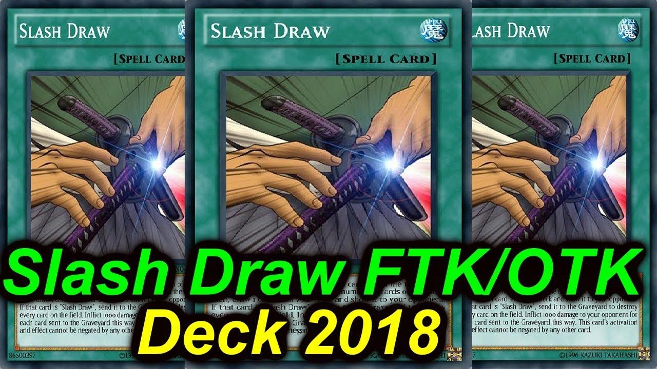 Ygopro Slash Draw Ftk Otk Deck 2018 Youtube