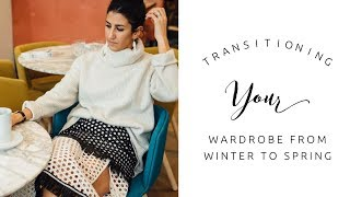 Transitioning Your Wardrobe from Winter to Spring WITHOUT Shopping | Minimalism | Capsule Closet