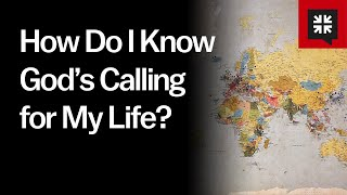 How Do I Know God's Calling for My Life? // Ask Pastor John