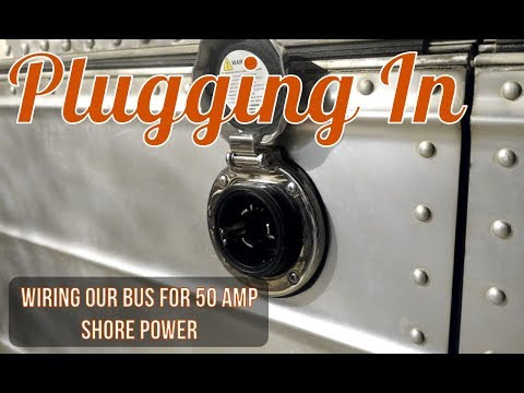 Wiring Our Bus For 50 Amp Shore Power