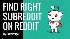 Finding right subreddit - Reddit Marketing - SwiftPropel