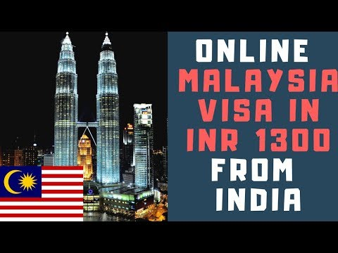 ONLINE MALAYSIA TOURIST VISA FOR INDIANS IN Rs1300 |  eNTRI | APPLY FROM HOME | 2018