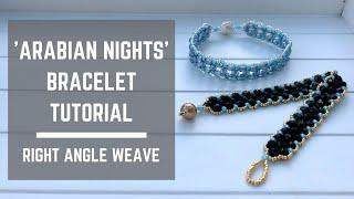 Arabian Nights bracelet tutorial | Right Angle Weave | Beaded Bracelet