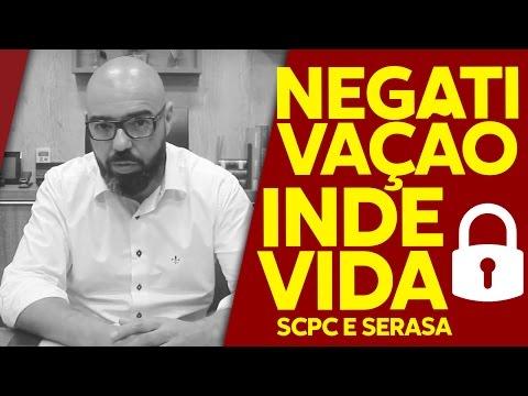 SCPC e SERASA - Cobrança e Negativação Indevidas - É Seu Por Direito