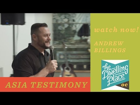 Asia Ministry Trip Testimony - Andrew Billings