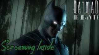 Batman | Screaming Inside