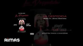 La Despedida - Mora x Joyce Santana (Official Audio)