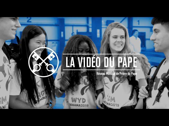 Les jeunes à l'école de Marie – La Vidéo du Pape 1 – Janvier 2019