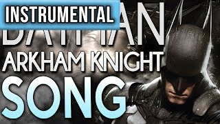 "INSTRUMENTAL ► Batman Arkham Knight Song ""A Hero Forms"" TryHardNinja feat JT Machinima"