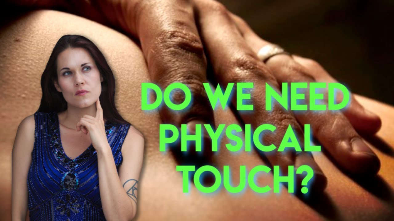 Touch Deprived! (Touch…The Need You Are Suppressing)