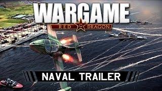 WARGAME RED DRAGON: NAVAL TRAILER