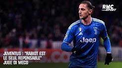 Juventus : 'Rabiot est le seul responsable' juge Di Meco