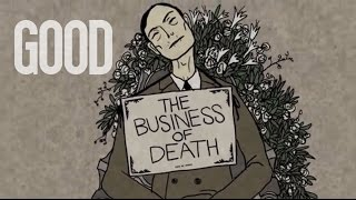 Business of Death | GOOD