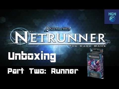 Netrunner Unboxing - All That Remains Part Two: Runner