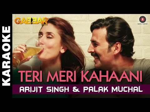 Teri Meri Kahaani (Karaoke + Lyrical) | Gabbar Is Back | Akshay Kumar & Kareena Kapoor