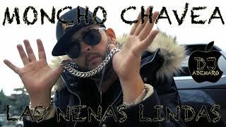 MONCHO CHAVEA _ LAS NENAS LINDAS _ DJ ADEMARO