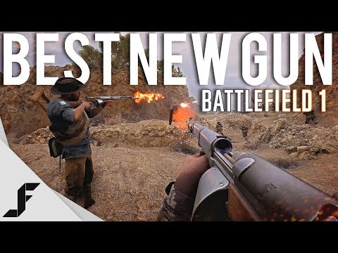 BEST NEW GUN - Battlefield 1