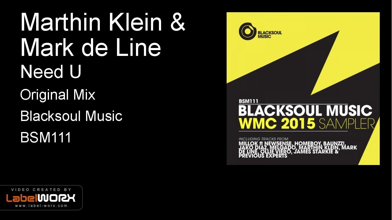 Marthin Klein and Mark de Line - Need U (Original Mix)