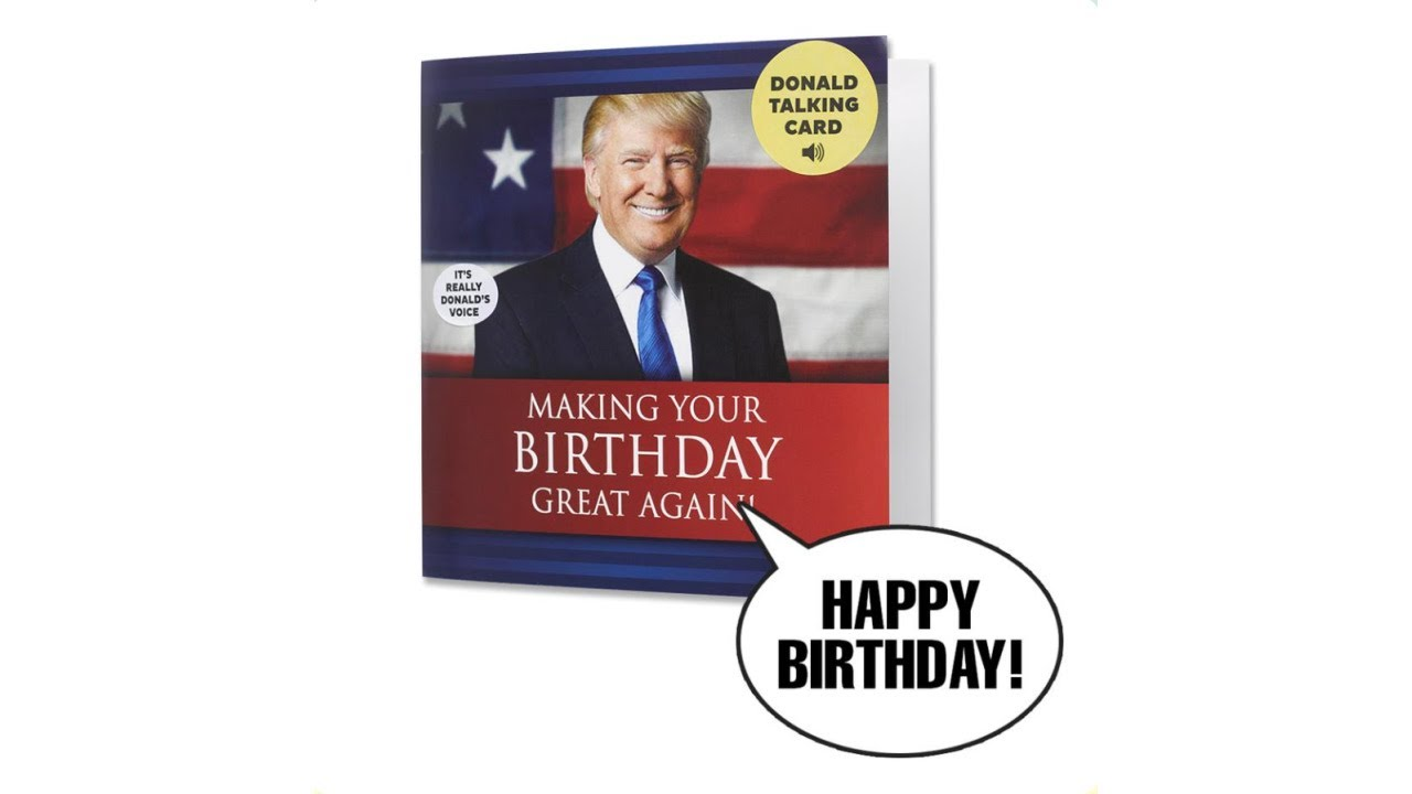 Trump TALKING Birthday Card