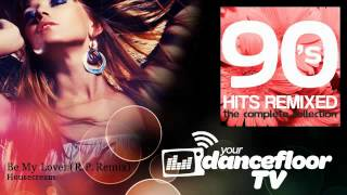 Housecream - Be My Lover - R.P. Remix - YourDancefloorTV