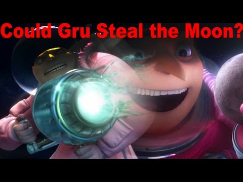 Could Gru REALLY Steal the Moon in Despicable Me? [Theory]
