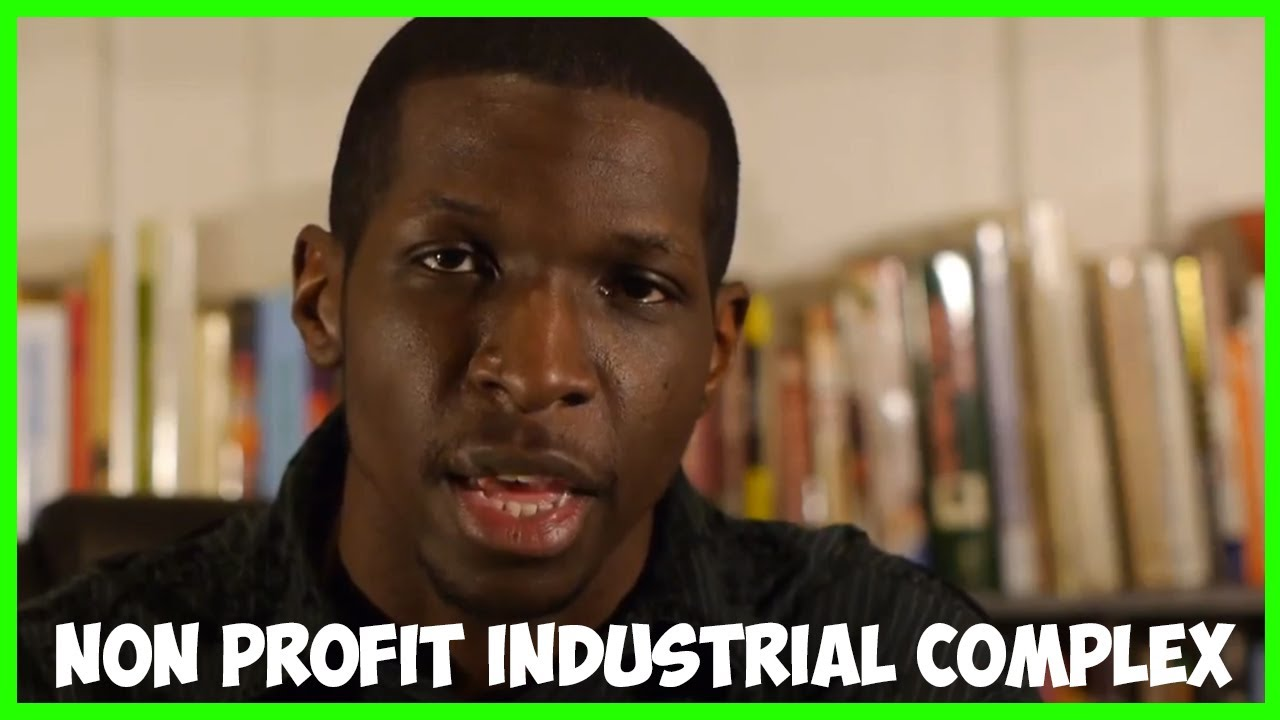 Non Profit Industrial Complex in the Hood
