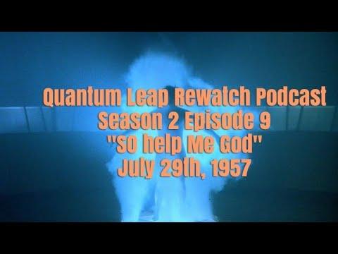 """Download Quantum Leap Rewatch Podcast: Season 2 Episode 9 """"So Help me God"""""""