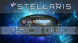 THE BASICS - A STELLARIS GUIDE [1.2.1]