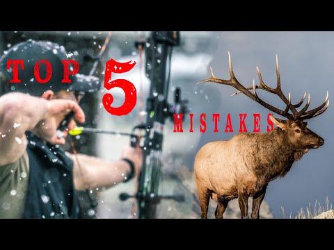 TOP 5 ELK HUNTING MISTAKES