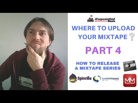 How to get your mixtape on livemixtapes, spinrilla and mymixtapez Part 4