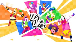 Just Dance 2021 - Complete Songlist