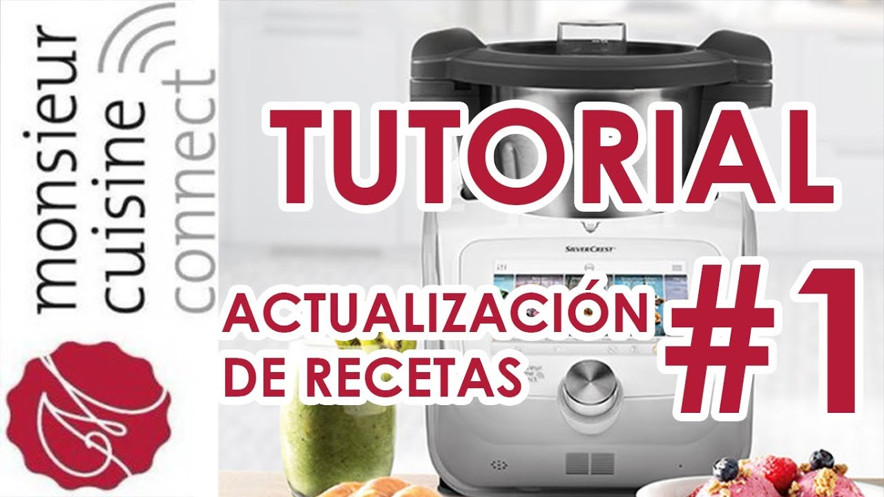 Actualización De Recetas En Monsieur Cuisine Connect Tutorial1 Ingredientes Entre Dientes
