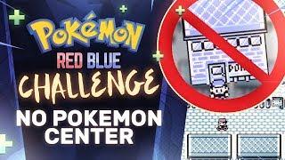 No Pokemon Center Challenge | Pokemon Red/Blue