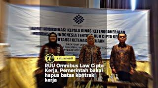 RUU Omnibus Law Cipta Kerja, Pemerintah bakal hapus batas kontrak kerja