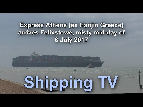 Express Athens (ex Hanjin Greece), 6 July 2017