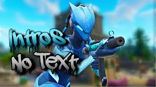 Top 5 [Free] Fortnite Intros! (No Text and FREE Download link)! #2
