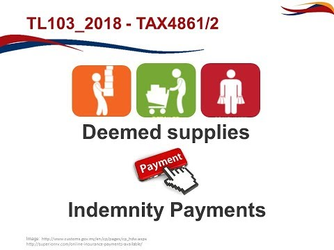 TL103 VAT Part 3   Deemed supplies and Indemnity payments