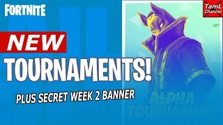 NEW TOURNAMENT INFO! Plus Week 2 SECRET Banner! (Fortnite Battle Royale Update 6.1)