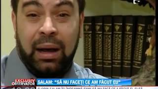"""Florin Salam: """"Sa nu faceti ce am facut eu"""""""