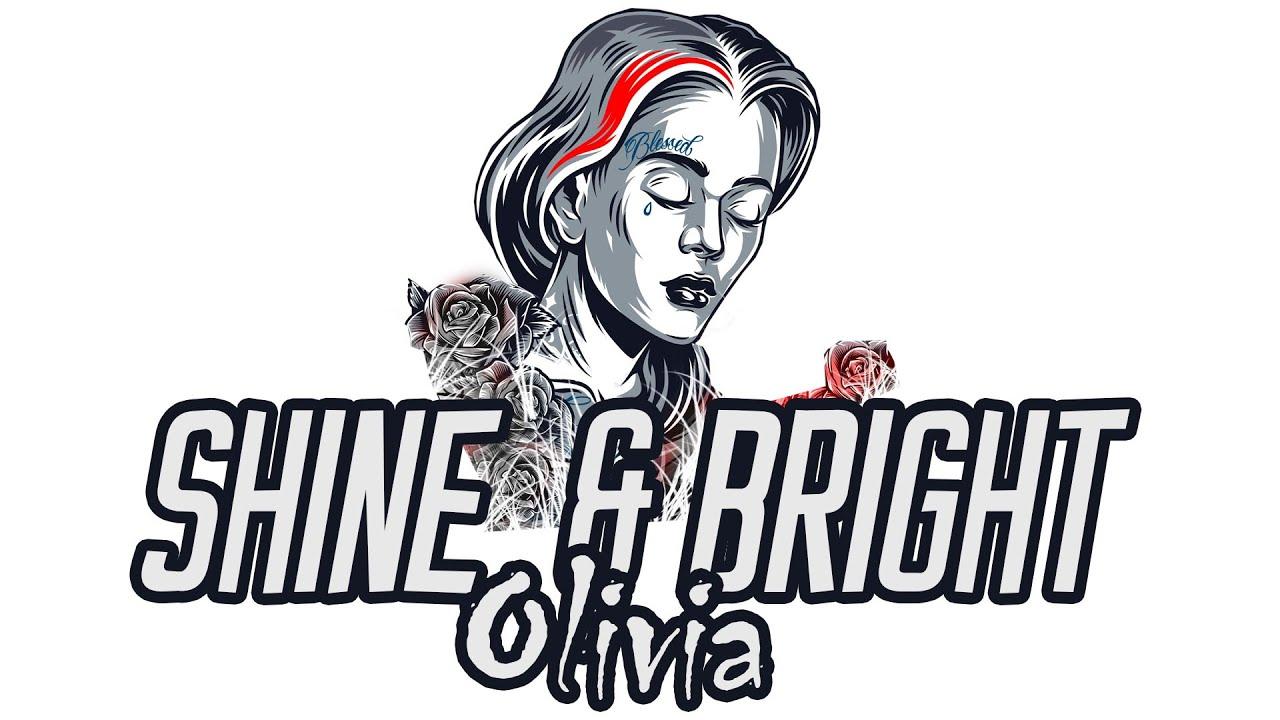 Olivia -  Shine  Bright   (Official Audio)