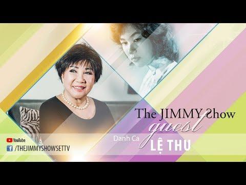 The Jimmy Show | Danh ca Lệ Thu | SET TV www.setchannel.tv