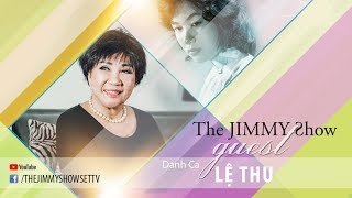The Jimmy Show | Danh ca Lệ Thu | SET TV www.setchannel.tv