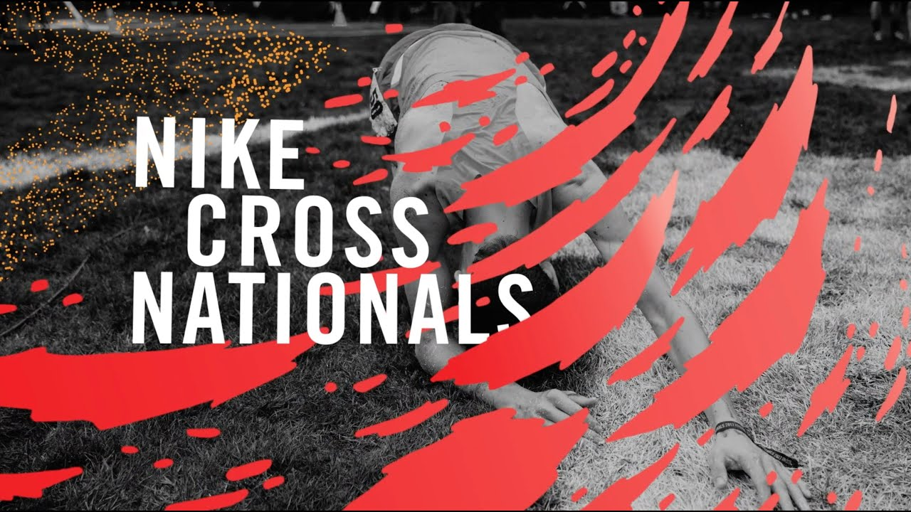 finest selection 06f7f 601d7 NXN Highlight Video - Nike Cross Nationals 2018