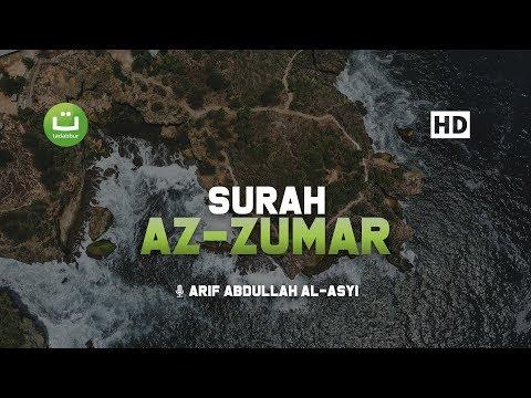 Tadabbur Surah Az Zumar - Arif Abdullah Al-Asyi