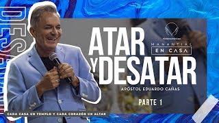 Atar y desatar   Apóstol Eduardo Cañas   3 de Mayo de 2020
