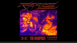 THE RAMPAGE from EXILE TRIBE / FEARS