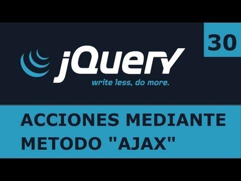 Tutorial jQuery 30: Peticiones con el método 'ajax'